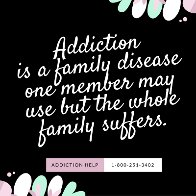 addiction-is-a-family-disease-one-member-may-use-but-the-whole-family-suffers