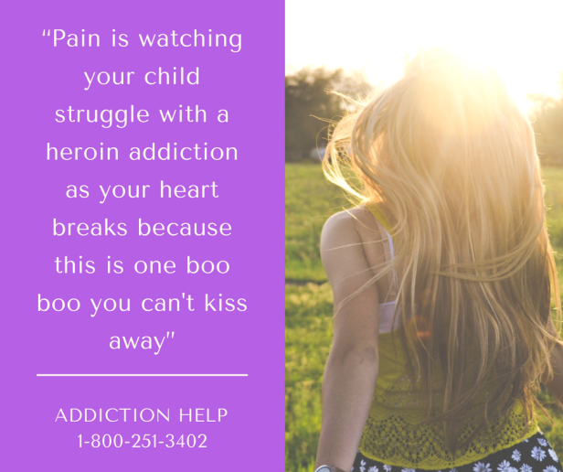 pain-is-watching-your-child-struggle-with-a-heroin-addiction-as-your-heart-breaks-because-this-is-one-boo-boo-you-cant-kiss-away